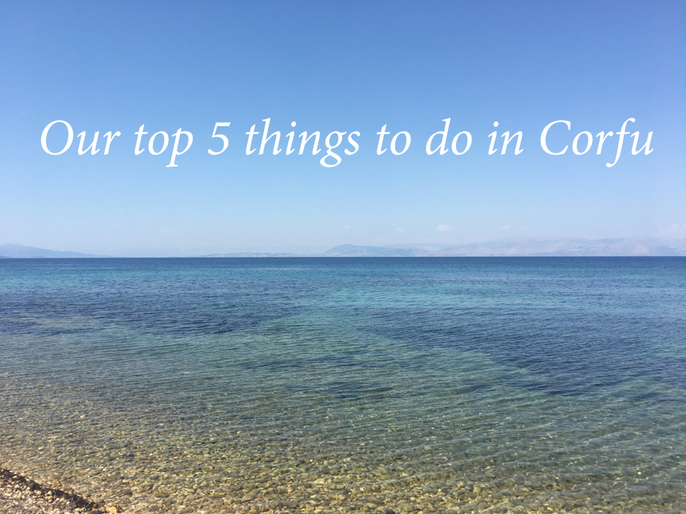 Top 5 things to do in Corfu